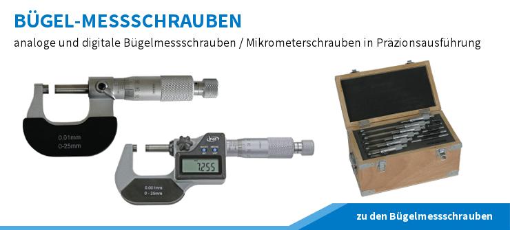 Bügelmesschrauben und Mikrometerschrauben