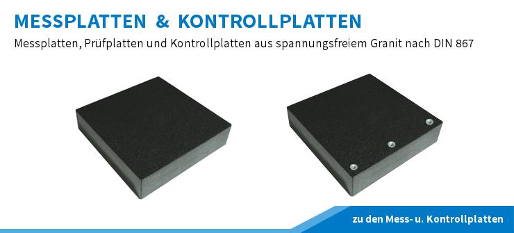 Messplatten, Kontrollplatten und Prüfplatten aus Granit nach DIN 867